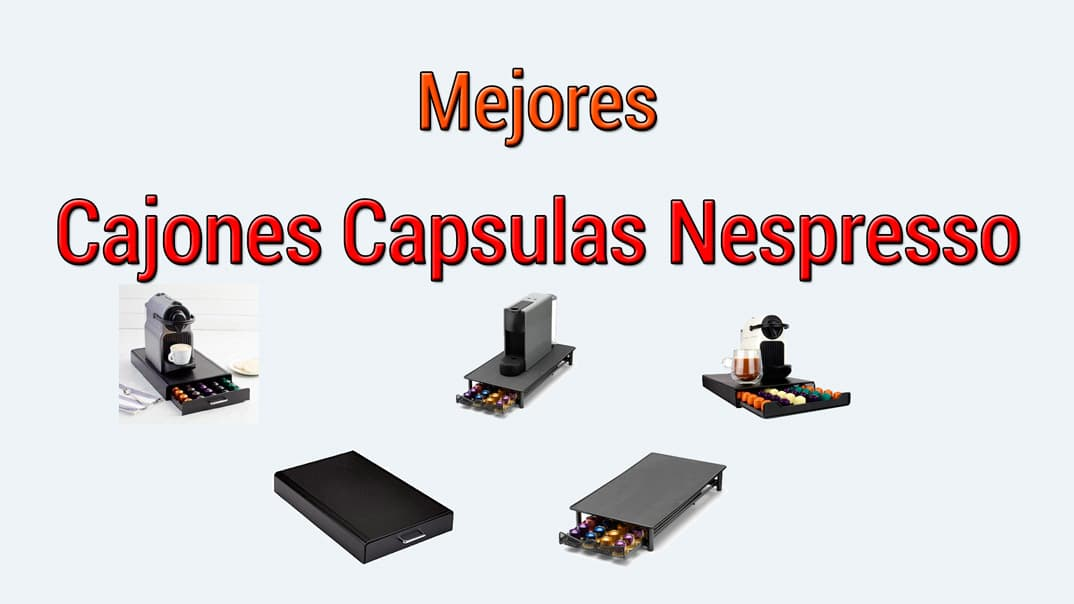 Cajones para almacenar Cápsulas Nespresso